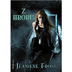 Z hrobu - Jeaniene Frost