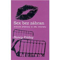 Sex bez zábran - Nancy Friday