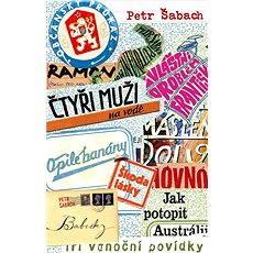 12 e-kníh Petra Šabacha za výhodnú cenu - Elektronická kniha –  Petr Šabach