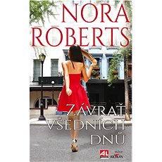 Závrať všedních dnů - Nora Roberts