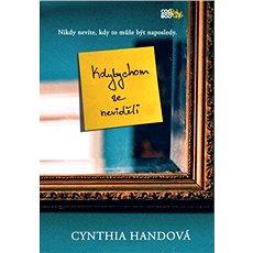 Kdybychom se neviděli - Cynthia Handová
