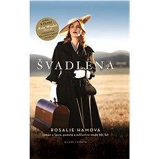 Švadlena - Rosalie Ham