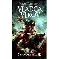 Vládca vlkov - Juraj Červenák
