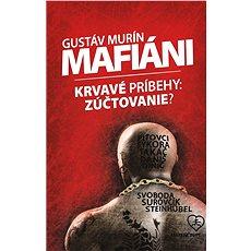Mafiáni - Gustáv Murín