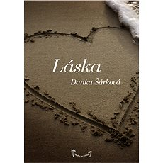 Příběhy na lehátko: Láska - Danka Šárková