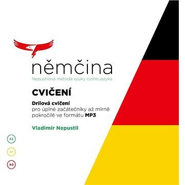 Němčina - Nepustilova metoda – Cvičení - Audiokniha MP3