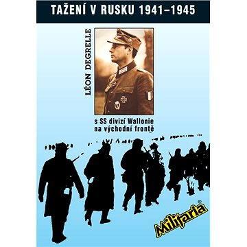 Tažení v Rusku 1941 - 1945