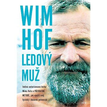 Wim Hof: Ledový muž