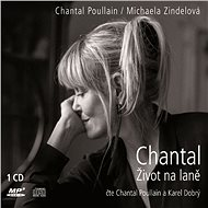 Chantal Život na laně - Chantal Poullain