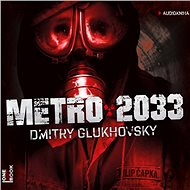 Metro 2033 - Audiokniha MP3