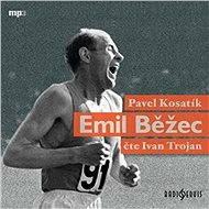 Emil Běžec - Audiokniha MP3