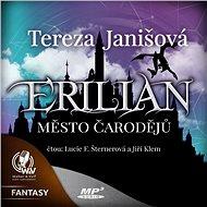 Erilian I. Město čarodějů - Audiokniha MP3