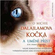 Dalajlamova kočka a umění příst - Audiokniha MP3
