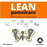 Lean podnikání - Ash Maurya