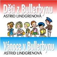 Balíček audioknih o dětech z Bullerbynu za výhodnou cenu - Audiokniha MP3