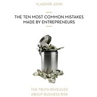 THE TEN MOST COMMON MISTAKES MADE BY ENTREPRENEURS - Audiokniha MP3