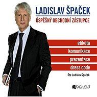 Ladislav Špaček - Úspěšný obchodní zástupce - Audiokniha MP3