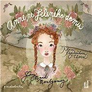 Anne ze Zeleného domu - Lucy Maud Montgomery
