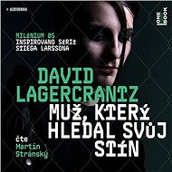 Muž, který hledal svůj stín - David Lagercrantz