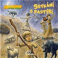 Setkání s pastýři - Audiokniha MP3