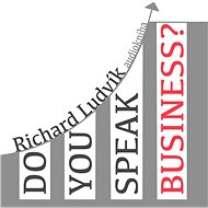 Do you speak business? - Ludvík Richard