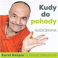 Kudy do pohody - Karel Nešpor