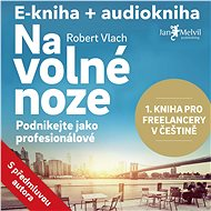 Balíček e-kniha a audiokniha Na volné noze za výhodnou cenu - Audiokniha MP3