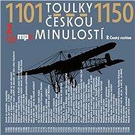 Toulky českou minulostí 1101-1150 - kolektív autorov