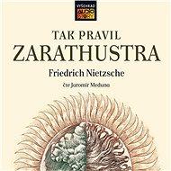 Tak pravil Zarathustra - Audiokniha MP3