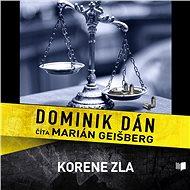 Korene zla (SK) - Dominik Dán