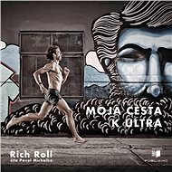 Moja cesta k ultra (SK) - Rich Roll