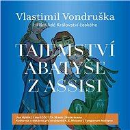 Tajemství abatyše z Assisi - Vlastimil Vondruška