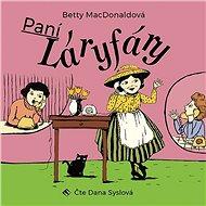 Paní Láryfáry - Audiokniha MP3