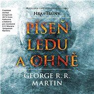 Píseň ledu a ohně - George R. R. Martin