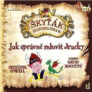 Jak správně mluvit dracky – Škyťák Šelmovská Štika III.