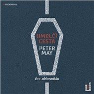 Umrlčí cesta - Peter May