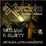 Exorcista – Souboj s ďáblem - Audiokniha MP3
