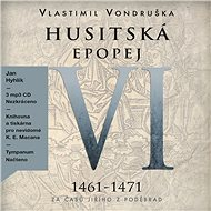 Husitská epopej VI - Audiokniha MP3