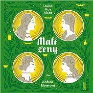 Malé ženy - Louisa May Alcott