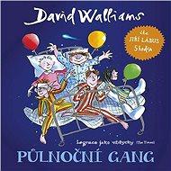 Půlnoční gang - Audiokniha MP3