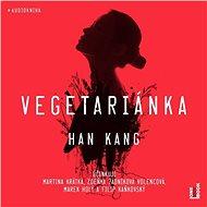 Vegetariánka - Audiokniha MP3