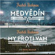 Balíček audioknih Medvědín a My proti vám za výhodnou cenu - Audiokniha MP3