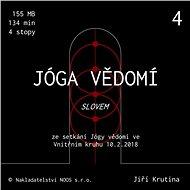 Jóga vědomí slovem 4 - Audiokniha MP3