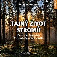 Tajný život stromů - Audiokniha MP3
