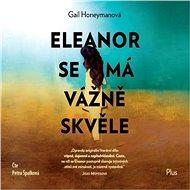 Eleanor se má vážně skvěle - Audiokniha MP3