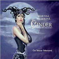 Cinder - Měsíční kroniky - Audiokniha MP3