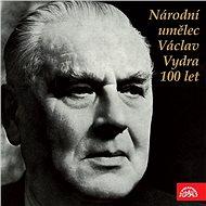 Národní umělec Václav Vydra 100 let - Audiokniha MP3