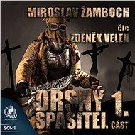 Drsný spasitel - Část 1. - Audiokniha MP3