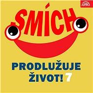 Smích prodlužuje život! 7 - Audiokniha MP3