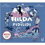 Hilda a pidilidi - Audiokniha MP3